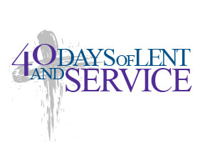 40 Days of Lent and Service