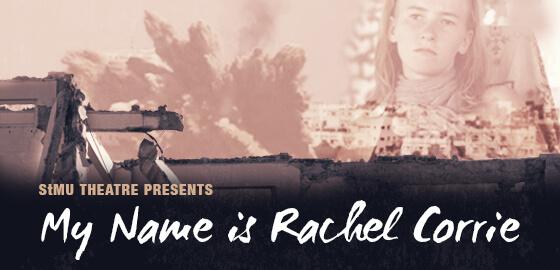 My Name is Rachel Corrie (Spring 2015)