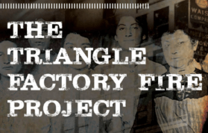 The Triangle Factory Fire Project (Spring 2019)