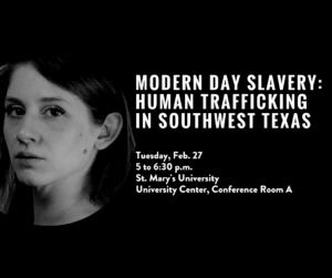 Modern Day Slavery: Human Trafficking in Southwest Texas