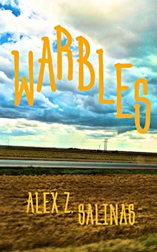 WARBLES cover courtesy of Alex Salinas